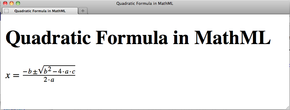 Quadratic formula MathML embedded in a Web page on the Firefox browser