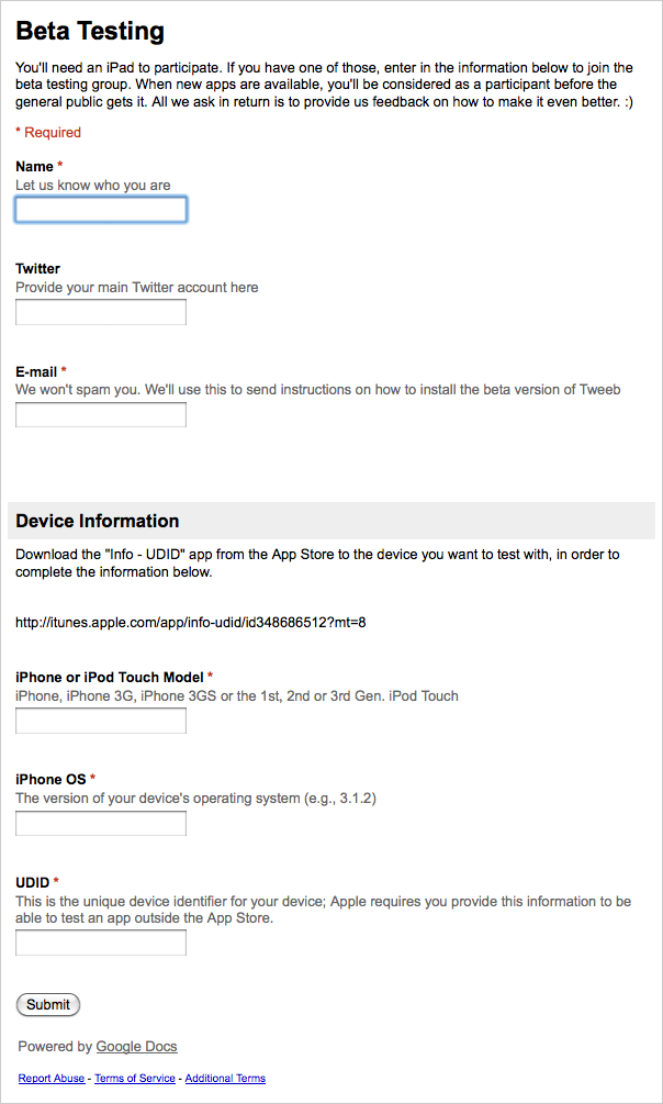 Tweeb beta form to collect customer and device information