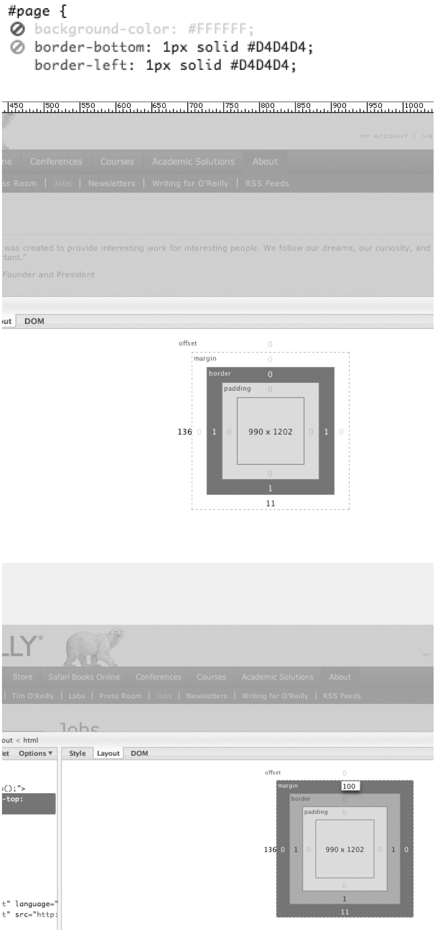Top: disabling elements; middle: Firebug's Layout ruler; bottom: manipulate the layout of a DOM element's margin, or anything else for that matter (this example shows the upper margin being changed to 100px)