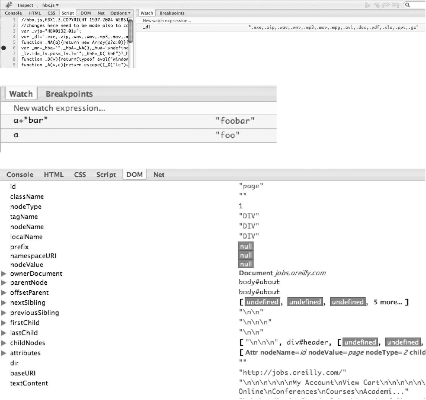 Top: using Firebug's JavaScript debugger to set breakpoints; middle: watch expressions, even ones that you derive yourself; bottom: the DOM tab allows you to inspect and manipulate the DOM through a traditional tree view